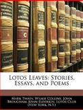 Lotos Leaves, Mark Twain and Wilkie Collins, 1144670284