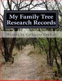 My Family Tree Research Records, Catherine Coulter, 1482570289