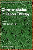 Chemoradiation in Cancer Therapy, , 158829028X