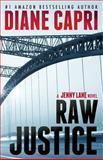 Raw Justice, Diane Capri, 162482028X