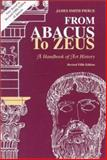 From Abacus to Zeus : A Handbook of Art History, Pierce, James, 0137830289