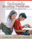 Understanding Reading Problems : Assessment and Instruction, Gillet, Jean Wallace and Temple, Charles A., 0205520286