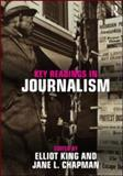 Key Readings in Journalism 1st Edition