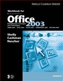 Microsoft Office 2003 : Introductory Concepts and Techniques, Shelly, Gary B. and Cashman, Thomas J., 0619200286