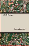 Of All Things, Robert Benchley, 1408610280