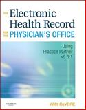 The Electronic Health Record for the Physician's Office, DeVore, Amy, 1437700284