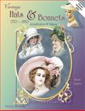 Collectors ID and Value Guide to Vintage Hats and Bonnets, Susan Langley, 1574320289