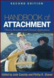 Handbook of Attachment : Theory, Research, and Clinical Applications, , 160623028X