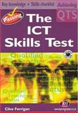 Passing the ICT Skills Test, Ferrigan, Clive, 1844450287
