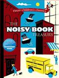 The Noisy Book Treasury, Margaret Wise Brown, 0486780287