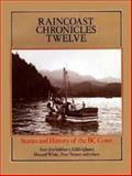 Raincoast Chronicles 12, , 1550170287