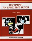 Becoming an Effective Tutor, Myers, L., 1560520280