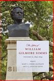 The Letters of William Gilmore Simms, , 1611170281