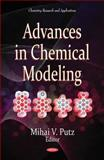 Advances in Chemical Modeling, Mihai V. Putz, 1612090281