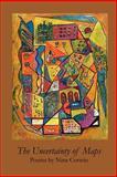 The Uncertainty of Maps, Nina Corwin, 193637028X