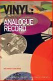 Vinyl : A Hisory of the Analogue Record, Osborne, Richard, 1409440281