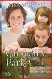 Marshall's Park, the Complete Series, Lisa Worrall, 1495410285