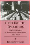 Their Fathers' Daughters, Bonnie Stepenoff, 1575910284