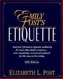 Emily Post's Etiquette, Post, Elizabeth L., 0062700286