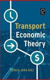 Transport Economic Theory, Sergio Jara-Diaz, 0080450288