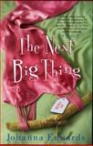 The Next Big Thing, Johanna Edwards, 0425200280