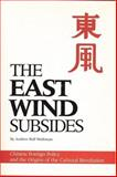 The East Wind Subsides, Andrew H. Wedeman, 0887020283