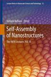 Self-Assembly of Nanostructures : The INFN Lectures, Vol. III, , 1461430283