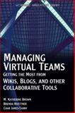 Managing Virtual Teams, M. Katherine Brown and Brenda Huettner, 1598220284