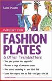Careers for Fashion Plates and Other Trendsetters, Mauro, Lucia and Siebel, Kathy, 0071390286