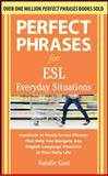 Perfect Phrases for ESL Everyday Situations, Gast, Natalie, 0071770283