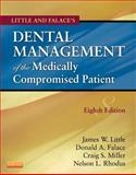 Little and Falace's Dental Management of the Medically Compromised Patient, Little, James W. and Falace, Donald, 0323080286