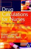 Drug Calculations for Nurses 9780340810286