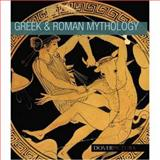 Greek and Roman Mythology, Dover and Alan Weller, 0486990281