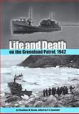 Life and Death on the Greenland Patrol 1942, Novak, Thaddeus D., 0813060281