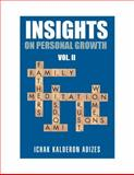 Insights on Personal Growth : Volume II, Adizes, Ichak, 0937120286