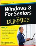 Windows 8 for Seniors for Dummies®, Mark Justice Hinton, 1118120280
