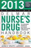 2013 Delmar Nurse's Drug Handbook, Spratto, George R. and Woods, Adrienne L., 1133280285