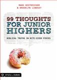 99 Thoughts for Junior Highers, Mark Oestreicher and Brooklyn Lindsey, 1470710285