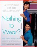 Nothing to Wear?, Jesse Garza and Joe Lupo, 1594630283