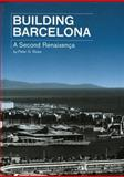 Building Barcelona, Peter G. Rowe, 8496540286