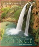 Environmental Science : A Study of Interrelationships, Enger, Eldon D. and Smith, Bradley Fraser, 0073050288