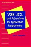 VSE JCL and Subroutines for Application Programmers, Langevin, Leo J., 0471580287