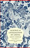 Science and Civilisation in China Pt. 3 : Spagyrical Discovery and Invention: Historical Survey from Cinnabar Elixirs to Synthetic Insulin, Needham, Joseph, 0521210283
