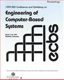 Engineering of Computer-Based Systems : ECBS '99: IEEE Conference and Workshop on Engineering Computer-Based Systems: March 7-12, 1999, Nashville, Tennessee, Tenn.) IEEE Conference and Workshop on Engineering of Computer-Based Systems (1999 : Nashville, 0769500285