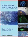 Aquaculture Biotechnology, Fletcher, Garth L., 0813810280