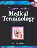 Comprehensive Medical Terminology (Book Only), Jones, Betty Davis, 1111320284