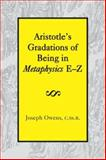 Aristotle's Gradations of Being in Metaphysics E-Z, Owens, Joseph, 1587310287