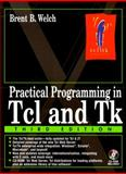 Practical Programming in TCL and TK, Welch, Brent B., 0130220280