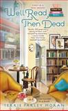 Well Read, Then Dead, Terrie Farley Moran, 0425270289