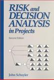 Risk and Decision Analysis in Projects 9781880410288